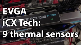 EVGA iCX Technology - Adding Thermal Sensors and Improved Cooling