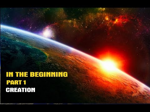 In The Beginning Genesis Book 1 Part 1