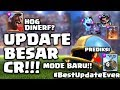 MODE BARU DI UPDATE TERBESAR CR + HOG RIDER DINERF?? - Clash Royale Indonesia