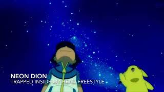 Neon Dion - Trapped inside my Head freestyle