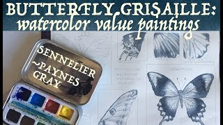 Butterfly Grisaille: Watercolor Value Paintings