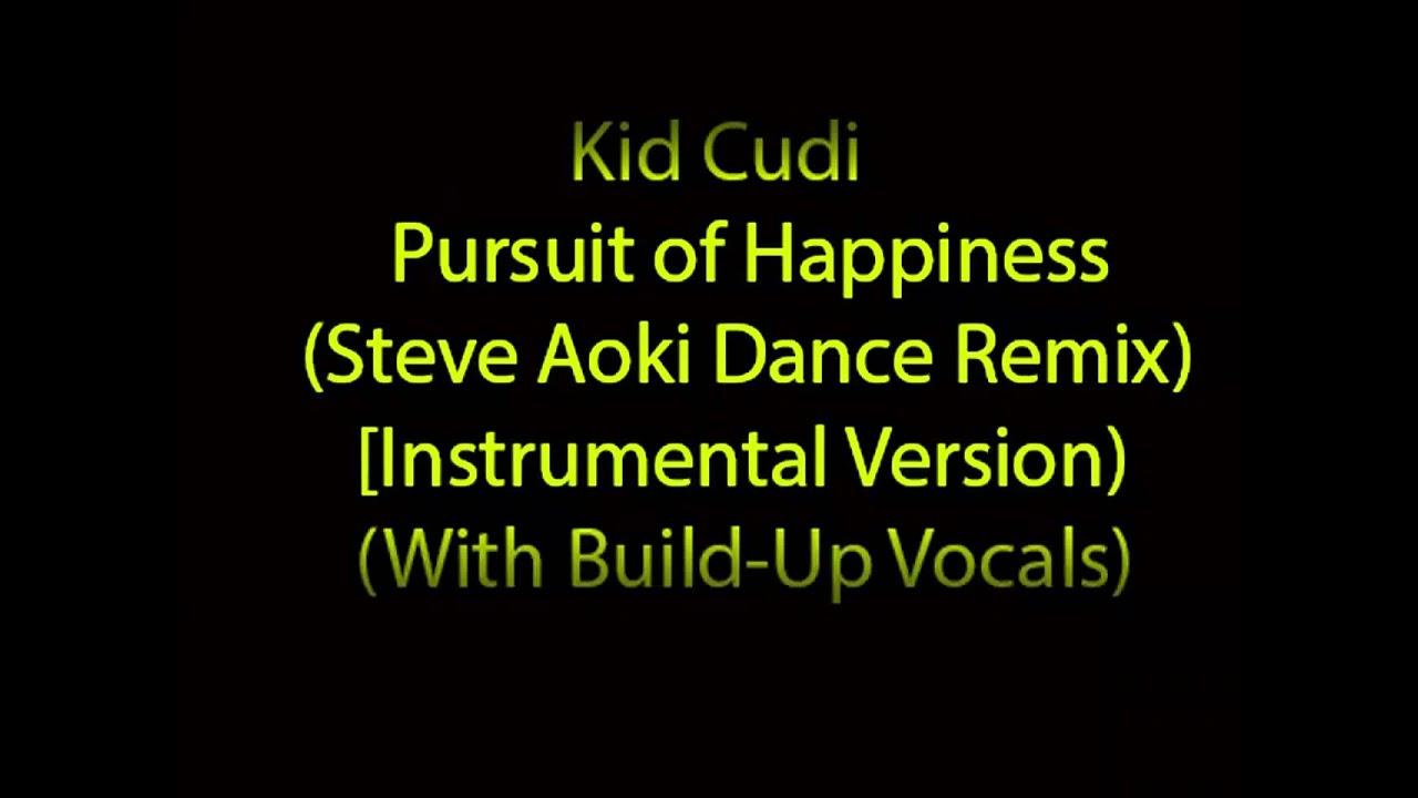 Kid Cudi Pursuit Steve Aoki Remix