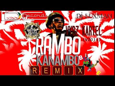 Vybz Kartel - Rambo Kanambo (Dj LuXMan Remix) Bumaye Riddim (2015)