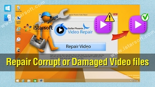 Video Repair - How to Repair Corrupt or Damaged Video files