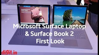 Microsoft Surface Laptop & Surface Book 2 First Look | Digit.in