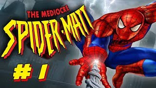 The Mediocre Spider-Matt - Spider-Man 2: Enter Electro (Part 1)