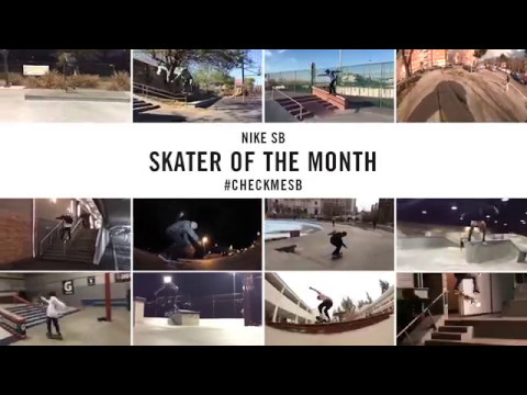 Nike SB | #CheckMeSB | Skater of the Month: April