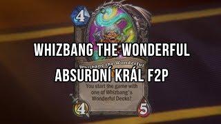 Whizbang the Wonderful, absurdní král F2P