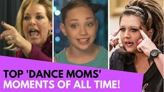 Dance Moms' Most Iconic Moments Of All Time