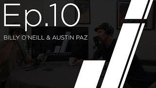 Jump Street Podcast Episode 10 with Billy O'Neill & Austin Paz