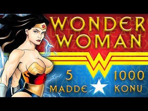 Wonder Woman Hakkında 5 Bilinmeyen ve Fazlası