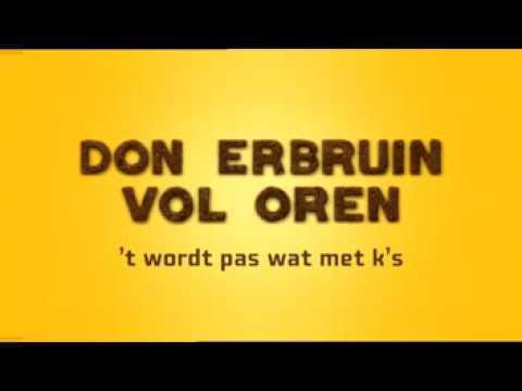 Don erbruin Vol oren (Maaslander)