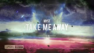 MYST - Take Me Away [HQ Edit]