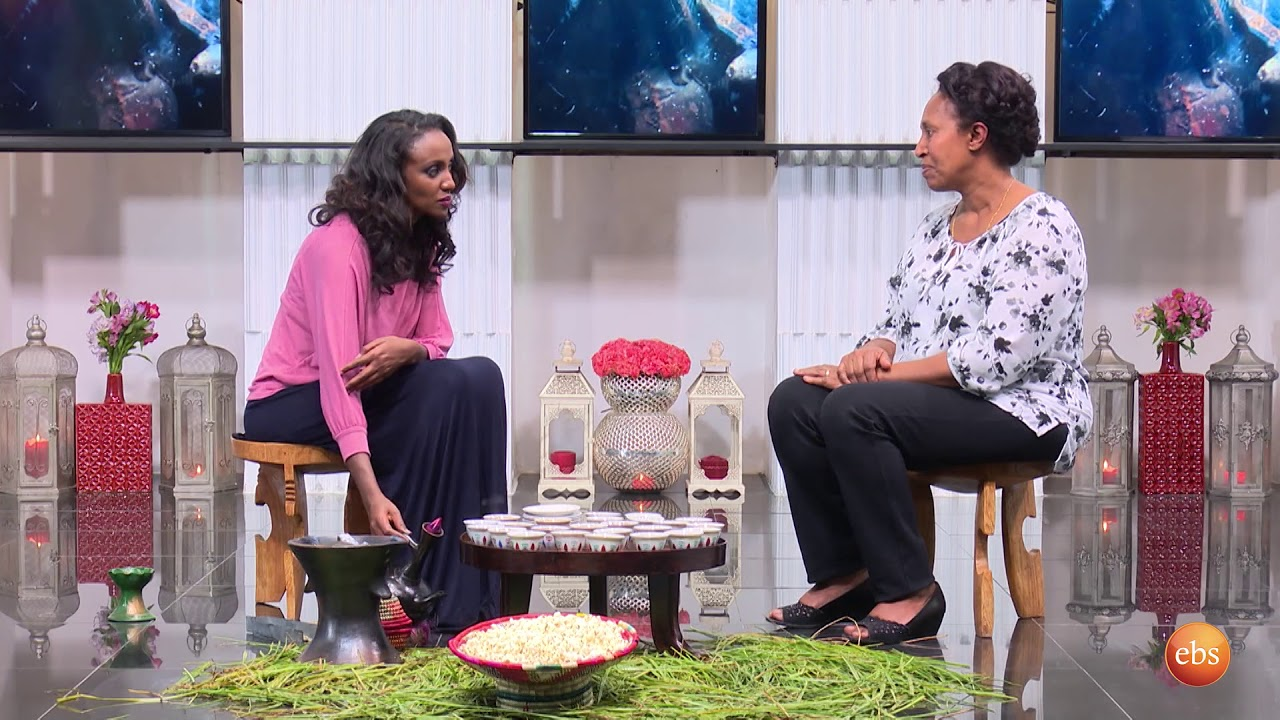Best EBS Specail Program Sunday with EBS: Coffee Time Meseret Kebede