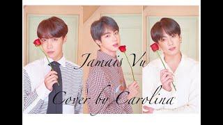 Jamais Vu (BTS) - Cover en Español by Carolina