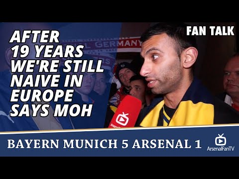 After 19 Years We're Still Naive In Europe says Moh  | Bayern Munich 5 Arsenal 1
