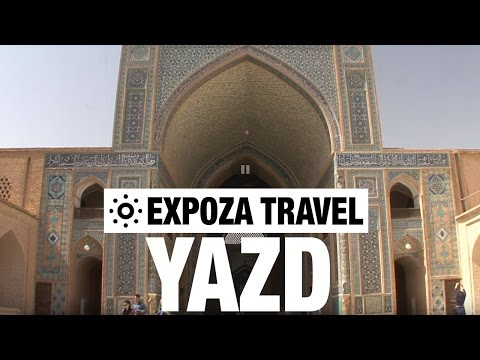 Yazd (Iran) Vacation Travel Video Guide