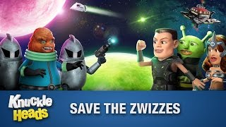 Save the Zwizzes - Knuckleheads Episode 11