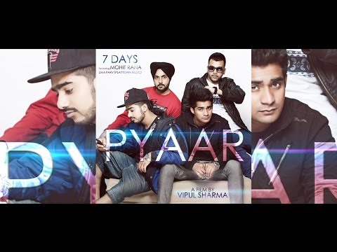 Pyaar Full Song Video | 7Days Feat Mohit Rana | MV RECORDS | Blockbuster Songs 2013