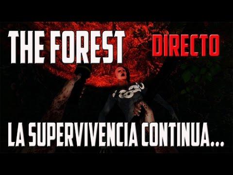 Gameplay THE FOREST | ESPAÑOL | DIRECTO | LA SUPERVIVENCIA CONTINUA... | PC HD | 1080P