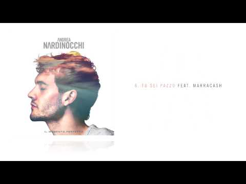 Andrea Nardinocchi – Tu sei pazzo feat. Marracash (fixed frame video)
