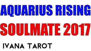 ❤️ Aquarius Rising, Your Soulmate in 2017