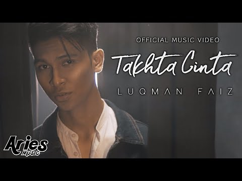 Luqman Faiz - Takhta Cinta (Official Music Video with Lyric) HD