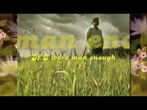 If I Were Man Enough - Hajji Alejandro video