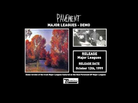 Pavement - Major Leagues (Demo)