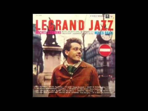 Michel Legrand - Legrand Jazz (1959)