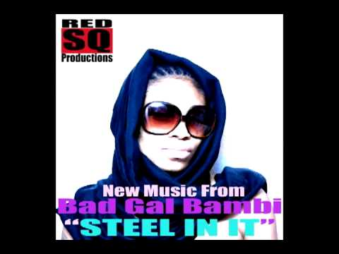 BRAND NEW REGGAE~BADGAL BAMBI-STEEL IN IT - {{MIXTAPE FEB.2011}}
