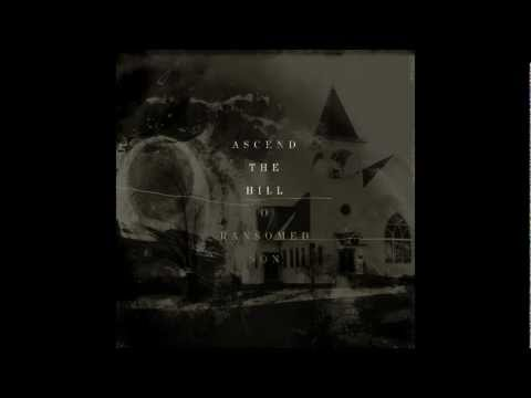 Ascend The Hill - You Have My Heart