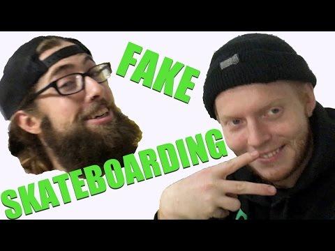 Fake Skateboarding