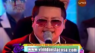 Alex Rivas Y Su Agrupaci?n Inc?gnito MIX TEOCALLI - AMÉRICA POP (en Vivo TOP UNO)