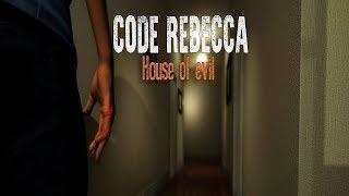 Rebecca will doch nur spielen | Code Rebecca House of Evil (Indie Horror Game)