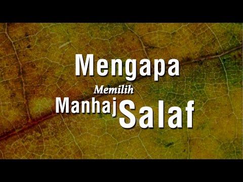 Mengapa Memilih Manhaj Salaf #3 - Ustadz Ahmad Zainuddin Al-Banjary
