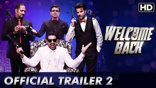 Welcome Back (Official Trailer 2 with Subtitles) | Anil Kapoor, Nana Patekar, John Abraham