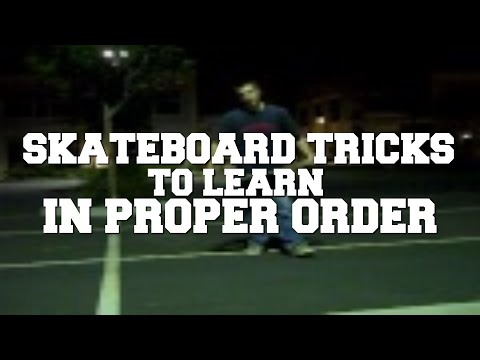 Skateboard Tricks List in Order