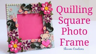 DIY Quilling Photo Frame/ Quilled Square Photo Frame/ How to make Photo Frame at Home