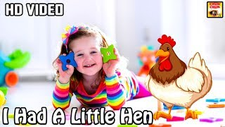 I Had A Little Hen - Nursery rhymes for children with lyrics