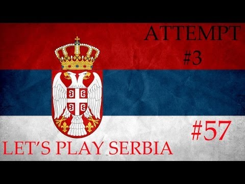 Europa Universalis IV Serbia 3rd Attempt #57 (Finale!)