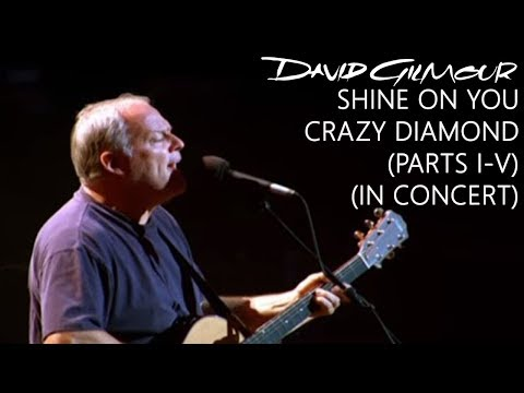 Download David Gilmour - Shine On You Crazy Diamond Parts I–V In Concert Mp4 baru
