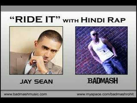 Jay Sean - Ride It Ft. Badmash (hindi Rap Mix 2007) video
