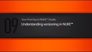 Versioning in NUKE STUDIO tutorial