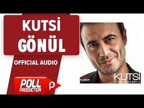 Kutsi - Gönül - ( Official Audio )
