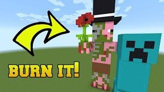 IS THAT A ZOMBIE PIGMAN?!? BURN IT!!!