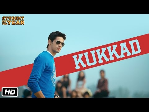 Kukkad - Student Of The Year -  Official Full Song