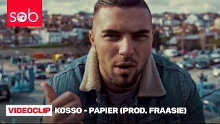 KOSSO - PAPIER (PROD. FRAASIE) [OFFICIAL VIDEO]