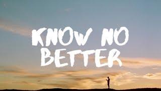 Major Lazer – Know No Better (Lyrics) ft. Camila Cabello, Travis Scott, Quavo