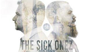 The Sick Onez - god Damn (prod.by Epistra Beats)